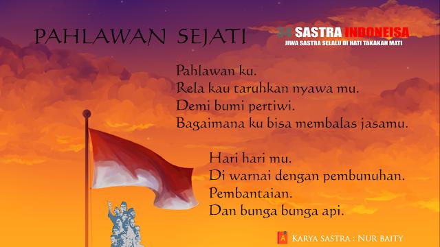 Puisi untuk Pahlawan PAHLAWAN SEJATI | 34 Sastra Indonesia