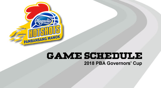 LIST: Magnolia Hotshots Game Schedule 2018 PBA Governors' Cup
