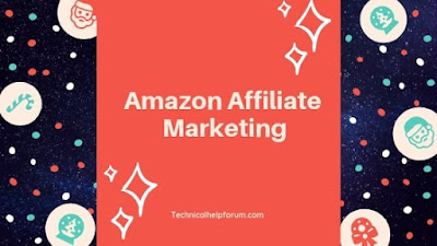 Amazon Affiliate Program- A Beginners Guide to Make Money Online