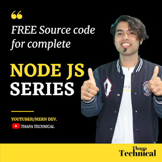 Node JS Series Free Source Code By Thapa Technical