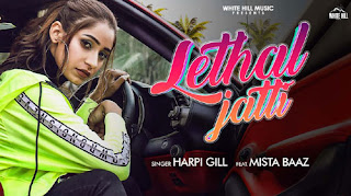 LETHAL JATTI LYRICS Harpi Gill