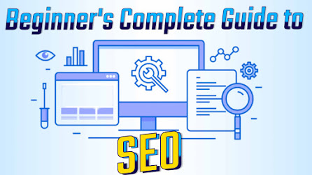 Beginners complete seo guide