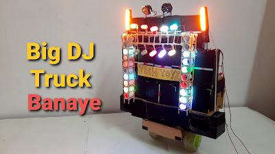 how to make dj truck with light | tech toyz videos