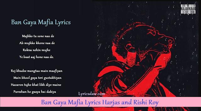 Ban Gaya Mafia Lyrics Harjas & Rishi Roy