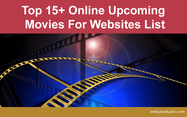 How_to_online_watch_upcoming_movies_by_websites