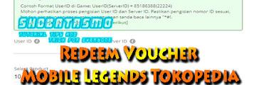 Cara Menggunakan Redeem Voucher Mobile Legends Tokopedia