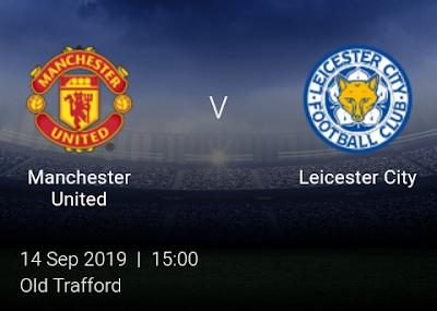 LIVE MATCH: Manchester United Vs Leicester City Premier League 14/09/2019
