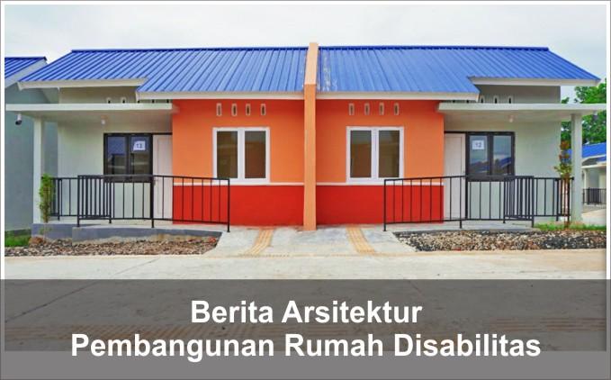 pembangunan rumah disabilitas tunanetra