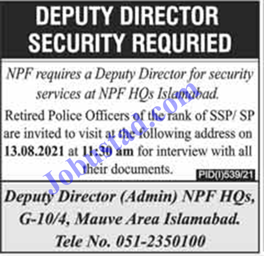 National Police Foundation Islamabad Jobs 2021   NPF Jobs 2021
