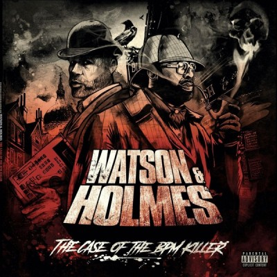 Stu Bangas & Blacastan - Watson and Holmes 3: The Case of the BPM Killer (2020) - Album Download, Itunes Cover, Official Cover, Album CD Cover Art, Tracklist, 320KBPS, Zip album
