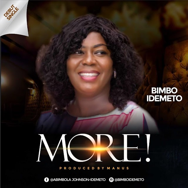 DOWNLOAD MP3: More by Bimbo Idemeto [Audio + Lyrics]