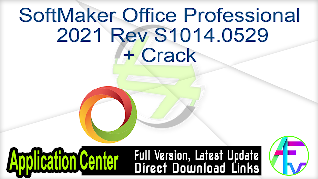 SoftMaker Office Professional 2021 Rev S1014.0529 + Crack