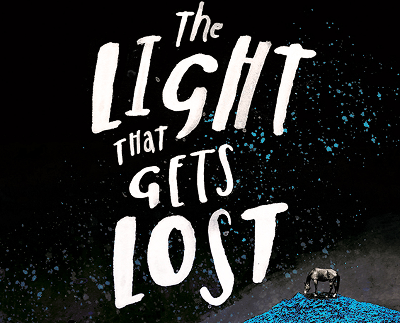 The Light That Gets Lost Natasha Carthew