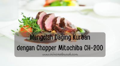 chopper mitochiba untuk mengolah daging kurban