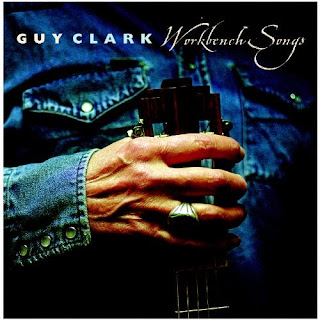 Guy Clark's Workbench Songs