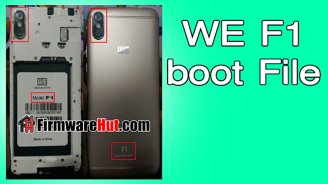 WE F1 Boot File MT6580 8.1 Frp Reset BY CM2 (Official Boot File)