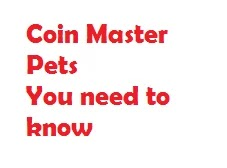 Coin Master Pets You Need to Know