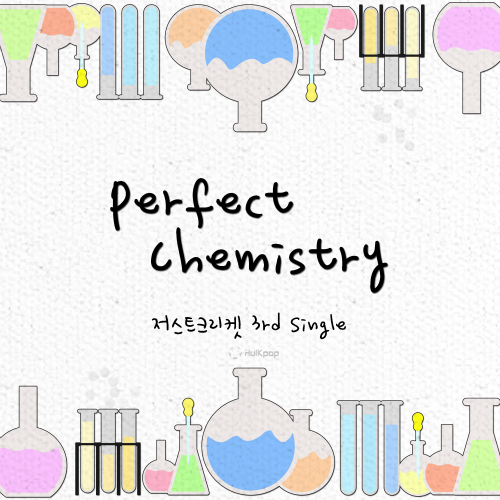 [Single] Just Cricket – Perfect Chemistry