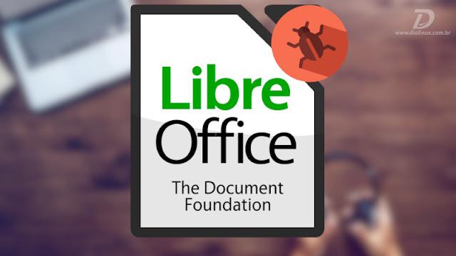LibreOffice lança novas versões com correções de vulnerabilidade, atualizem os seus sistemas