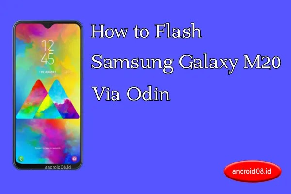 Flashing Samsung Galaxy M20