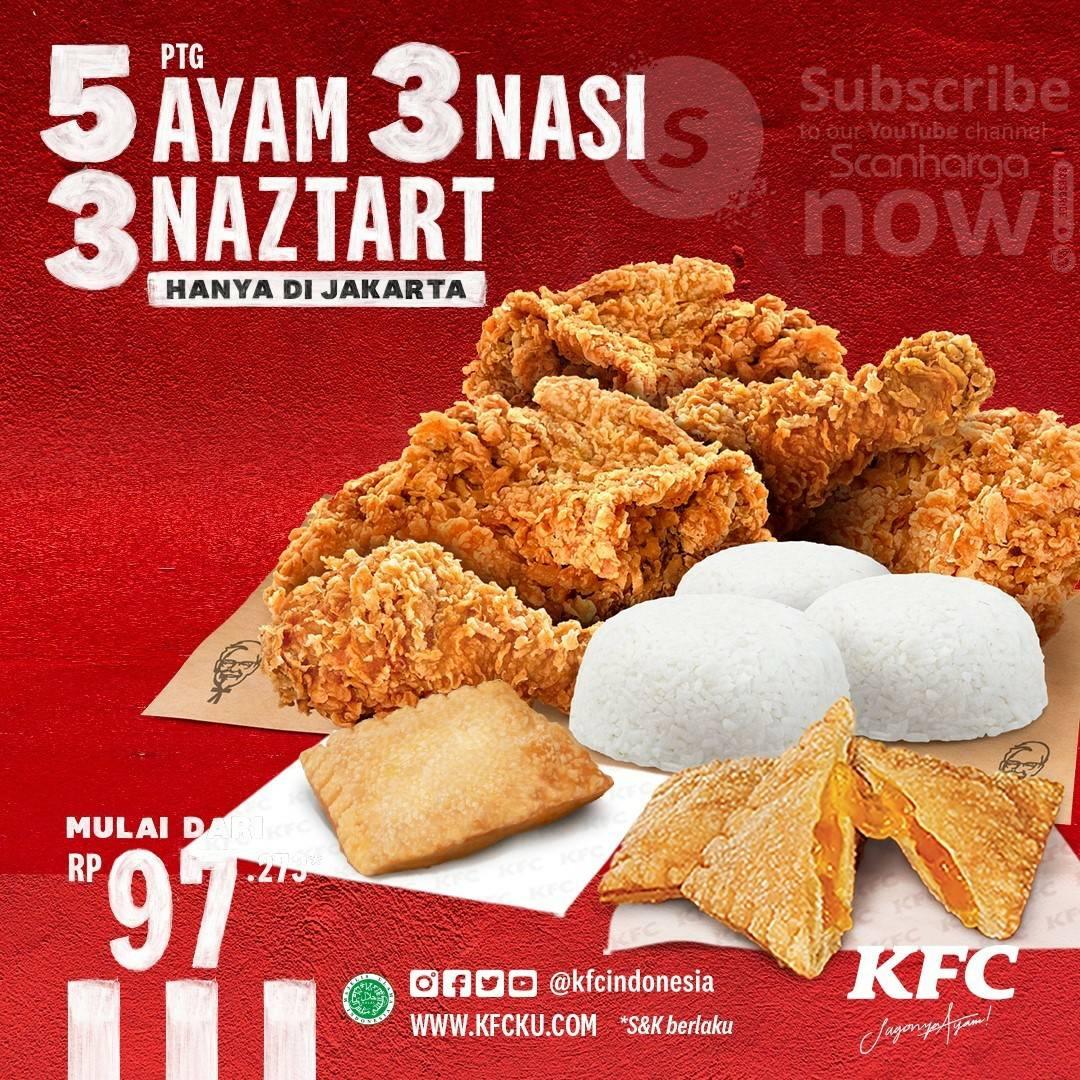 Promo KFC Harga Spesial 5 POTONG AYAM +3 NASI + 3 NAZTART mulai Rp.97.273