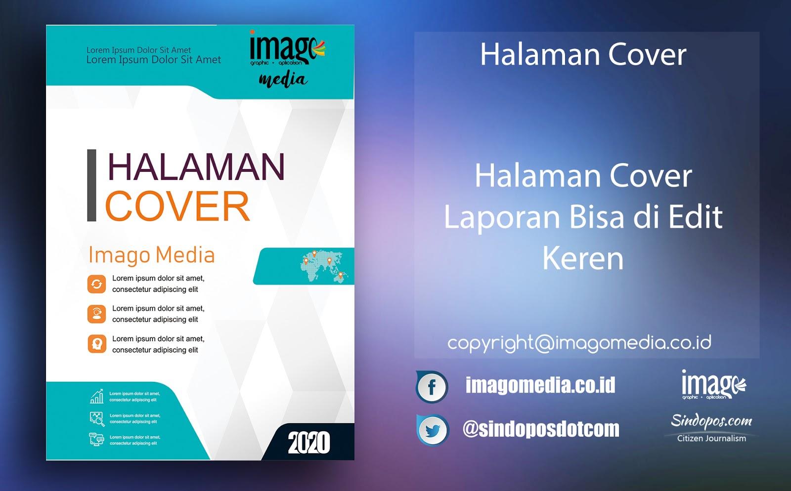 Halaman Cover Laporan Bisa Di Edit Keren Imago Media Home Of Creativity
