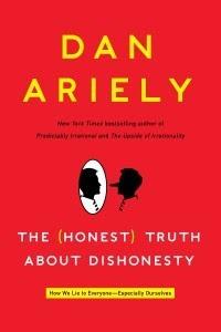 Bản Chất Của Dối Trá - Dan Ariely