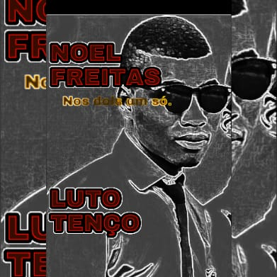 Download MP3 Noel Freita -Nos dois um só [2020]