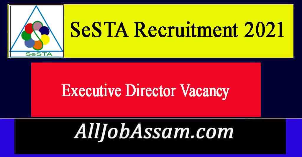 SeSTA  Recruitment 2021