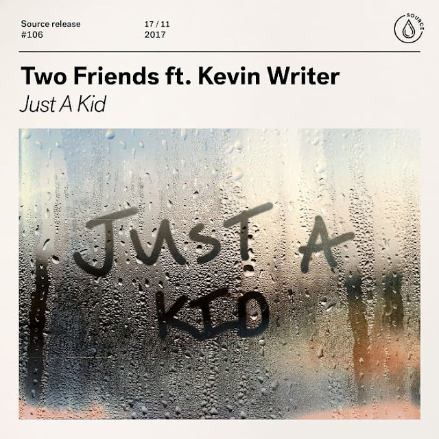 Two Friends Release New Single 'Just A Kid'