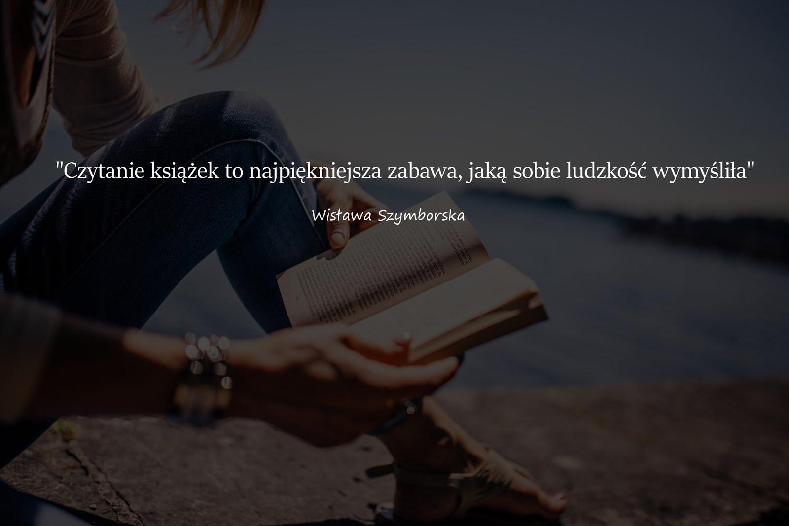Motywacyjnecytaty Czytanie Książek To Najpiękniejsza