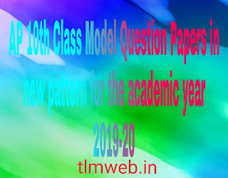 AP 10th Class Model Question Papers in new pattern for the academic year 2019-20