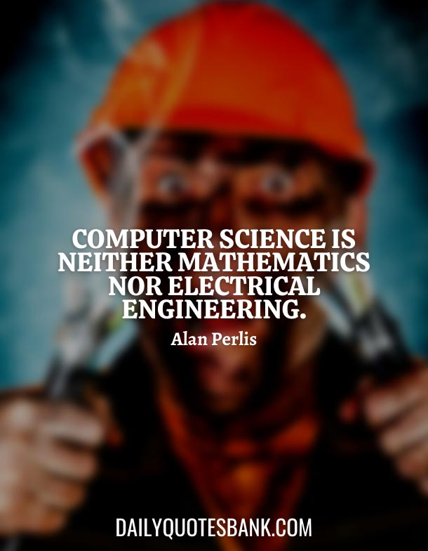 Short Quotes About Electrical Engineering