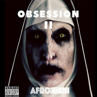AfroZone – Obsession II  ( 2020 ) [DOWNLOAD]