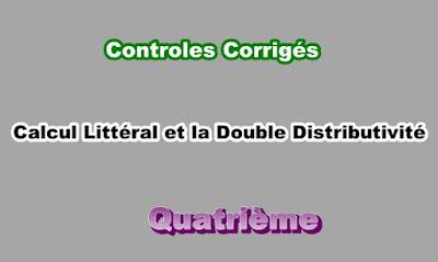 Controles Corrigés Sur Calcul Littéral et la Double Distributivité 4eme en PDF