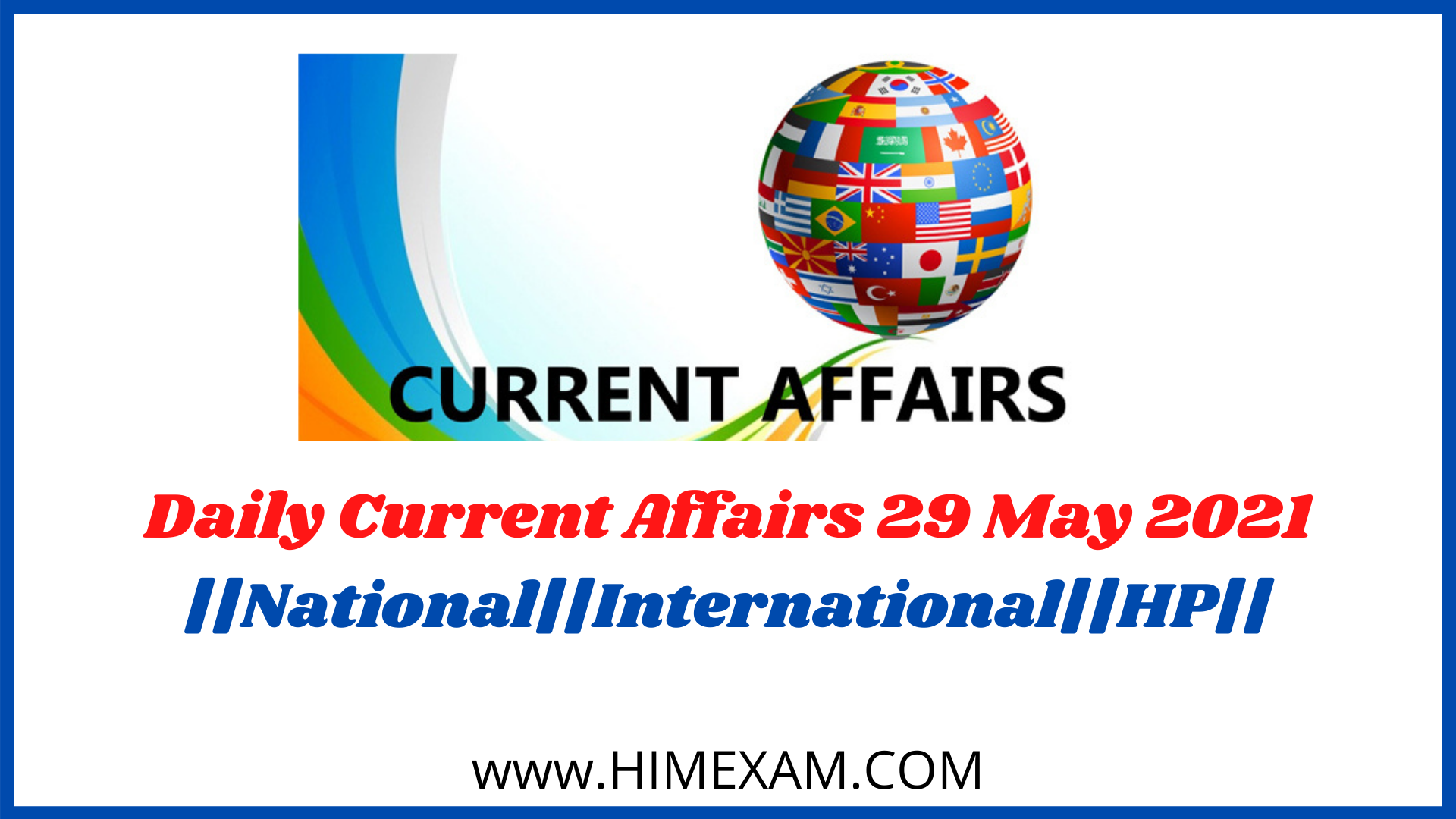 Daily Current Affairs 29 May 2021
