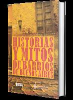 https://finalescerrados.com/2009/09/historias-y-mitos-de-barrios-de-buenos.html
