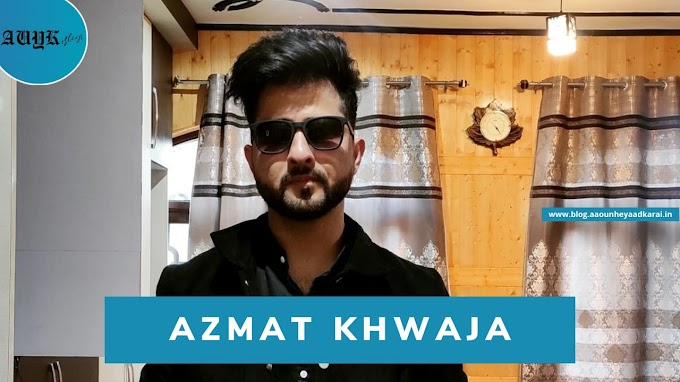 Azmat Khwaja: An aspiring actor from Kashmir making a change in Bollywood