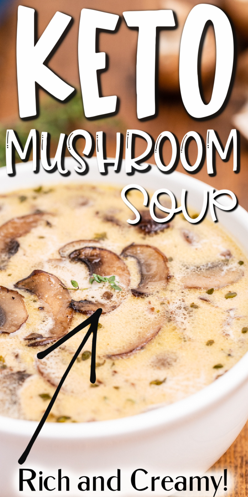 Keto Cream of Mushroom Soup - This keto cream of mushroom soup recipe is made with lots of mushrooms, thyme, and my secret weapon - port wine, for a deliciously rich flavor you can't beat! It is so easy to make and it's a perfect keto soup recipe for chilly days. #keto #lowcarb #glutenfree #mushroom #soup #recipe