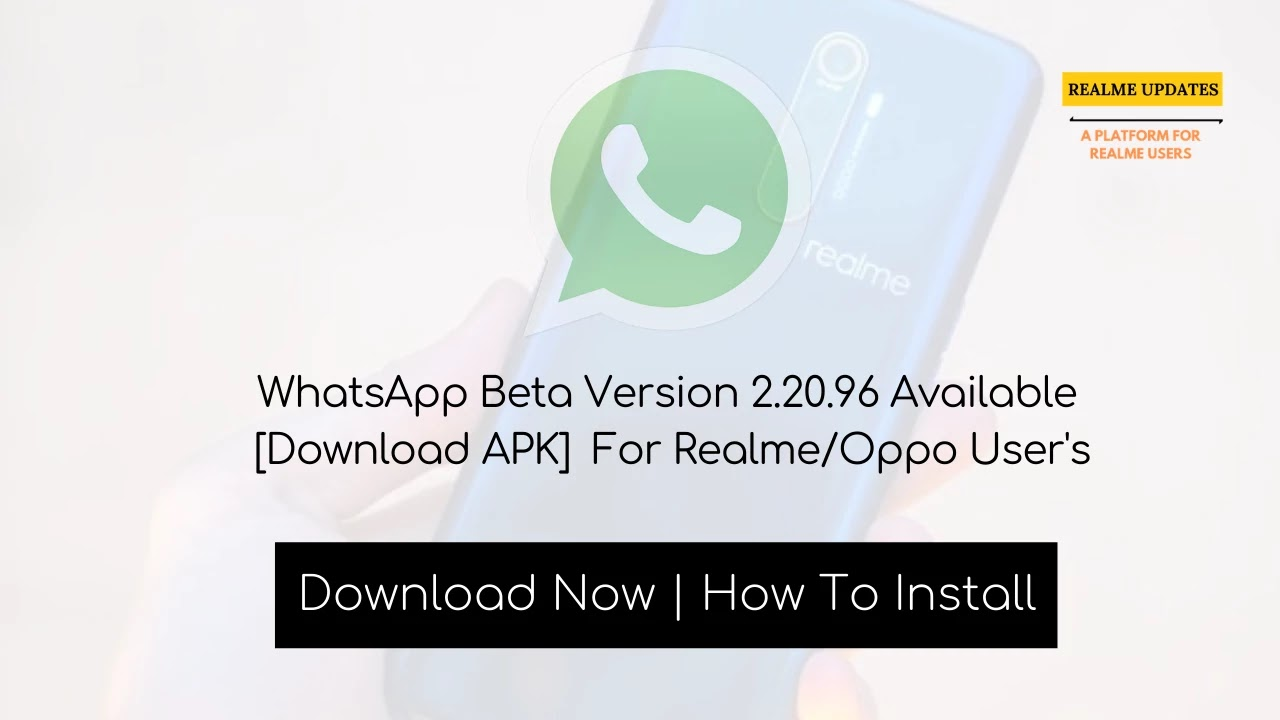 WhatsApp Beta Version 2.20.96 Available [Download APK] For Realme/Oppo User's - Realme Updates