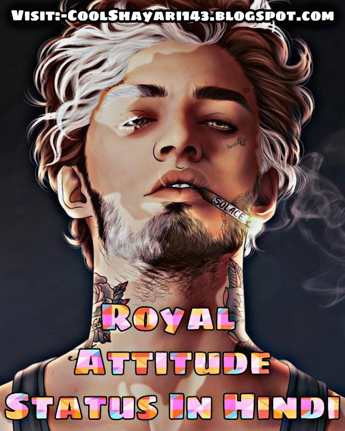 [101+] Royal Attitude Status In Hindi | Royal Status in Hindi 2021