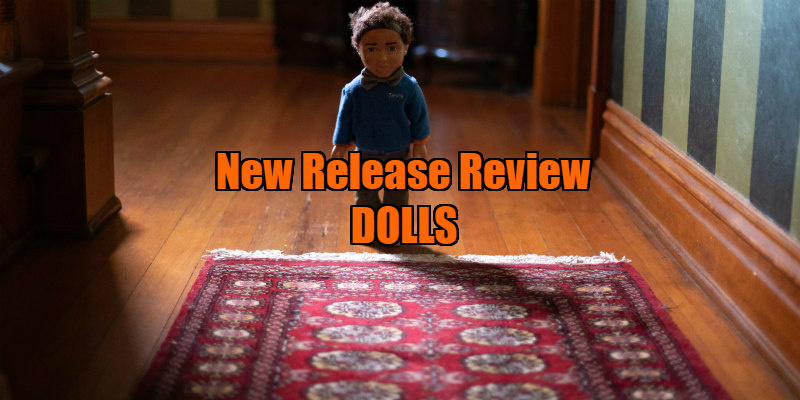 dolls 2019 movie review