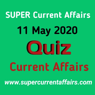 11 May 2020 Current Affairs Quiz in Hindi