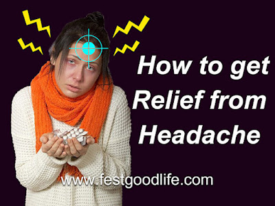 How to get  Relief from Headache