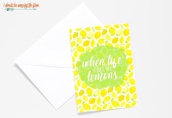 Printable When Life Gives You Lemons Card