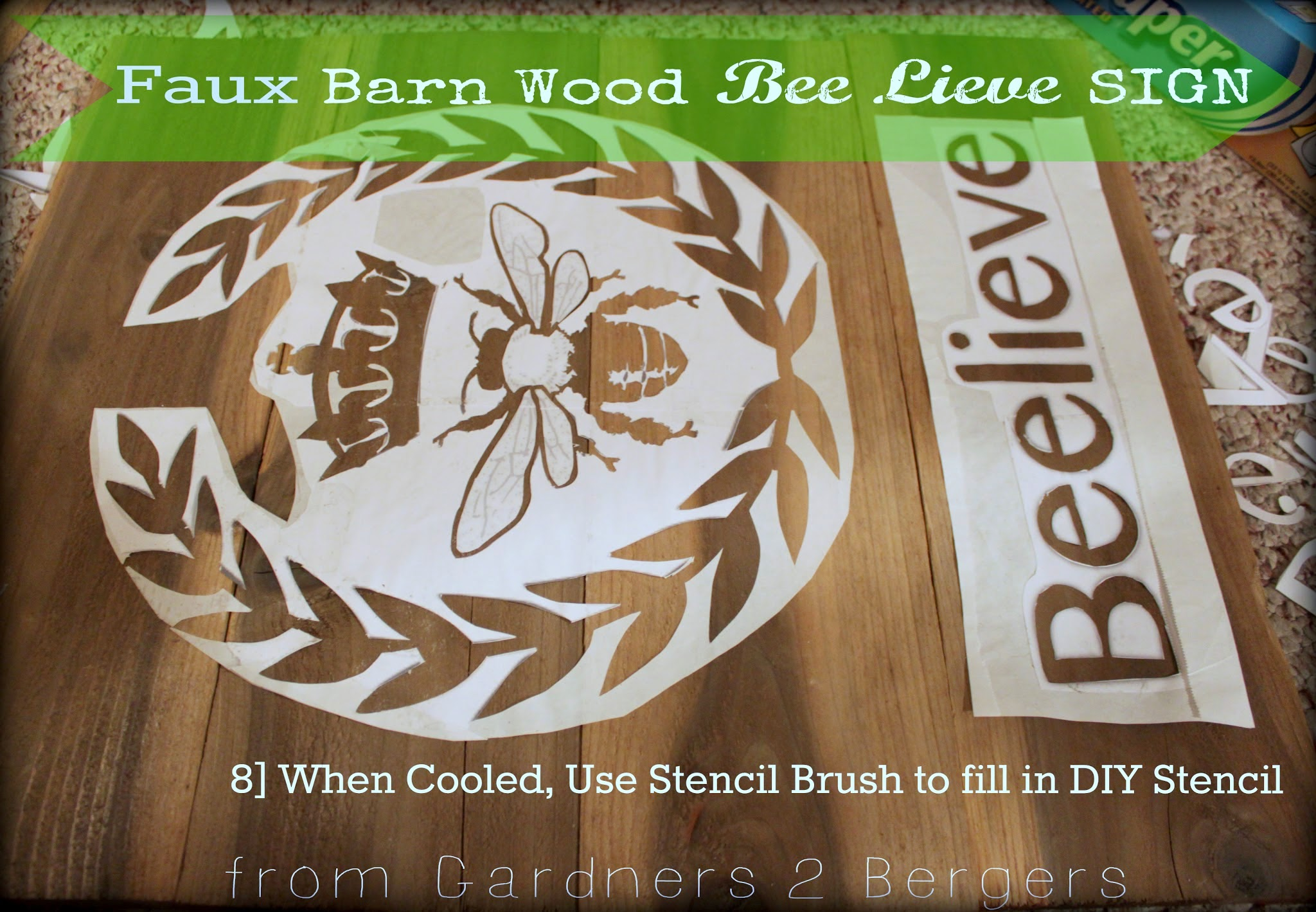 from Gardners 2 Bergers: Faux Barn Wood [Bee Lieve] Sign