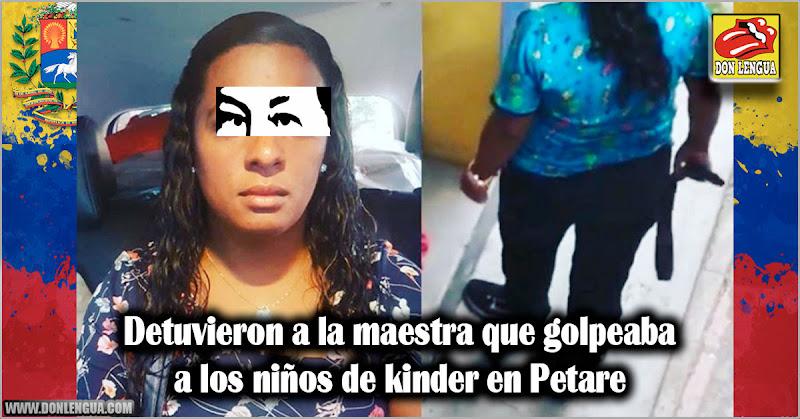 Detuvieron a la maestra que golpeaba a los niños de kinder en Petare