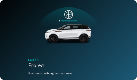 Caura Protect – It's Time to Reimagine Insurance