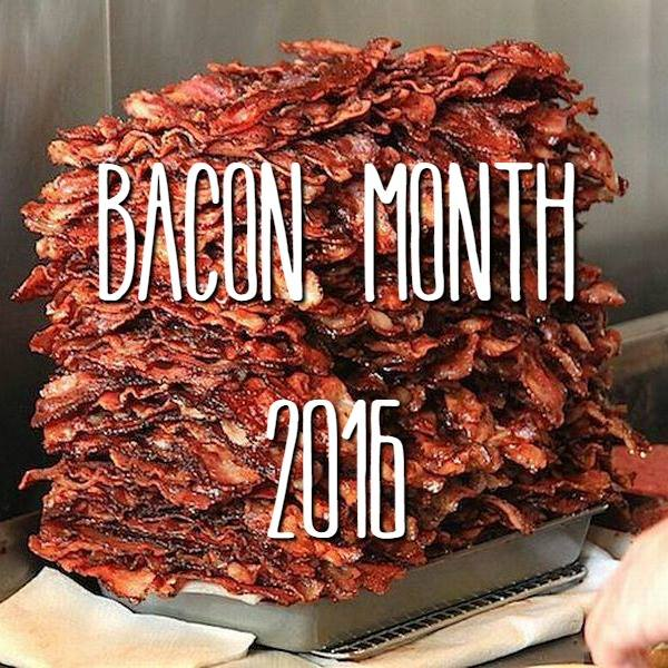 Bacon Month 2016