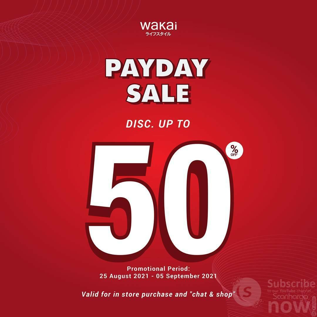 Promo WAKAI PAYDAY SALE 25 Agustus - 5 September 2021